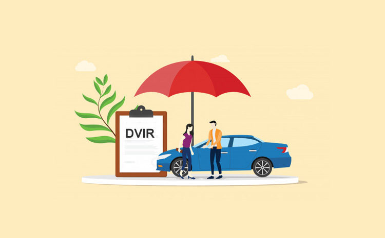 What do you understand by the term DVIR?